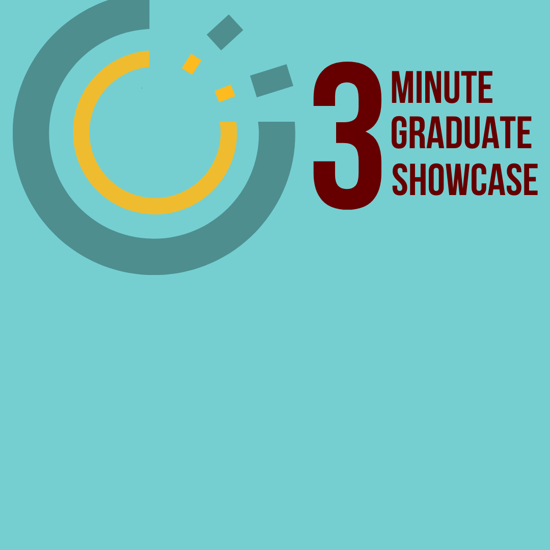3 Minute Graduate Showcase